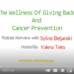 Fit for Joy Podcast - The Wellness of Giving Back and Cancer Prevention