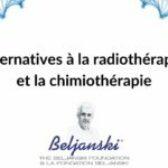 Alternatives à la radiothérapie et la chimiothérapie