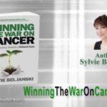 Winning The War On Cancer: The Authors Show Interviews Sylvie Beljanski