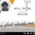Well Being Through Design - Radha Kalaria Interviews Sylvie Beljanski